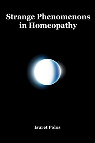 Strange Phenomenons in Homeopathy